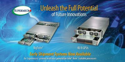 Supermicro Offers Early Shipment Program for Server and Storage Systems